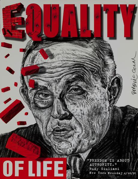 Equality of Life. New York Mayor Rudy Giuliani Protest Poster