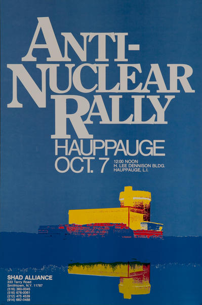 Anti-Nuclear Rally Hauppauge Oct 7, Shad Alliance Protest Poster