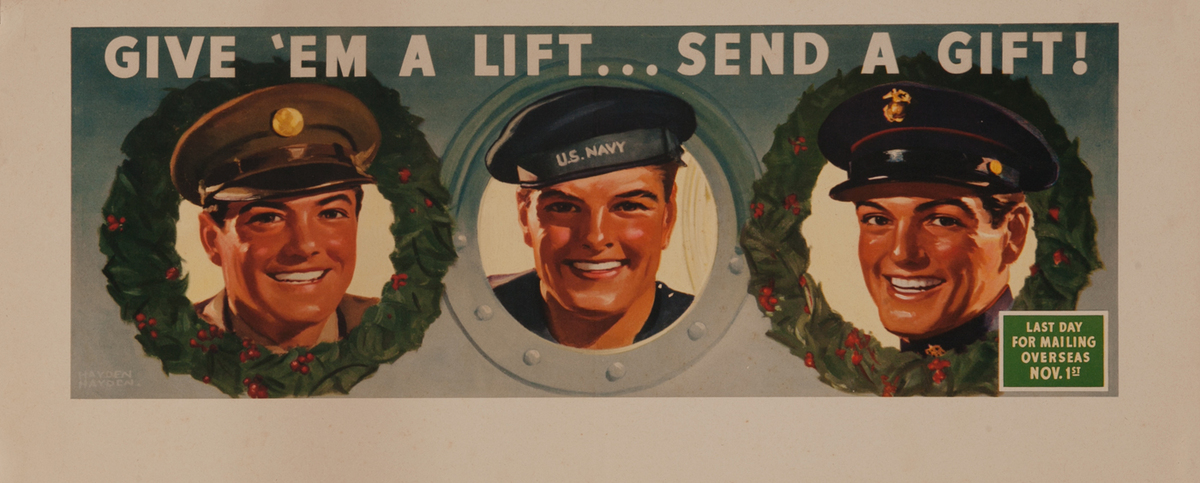 Give 'em A Lift .. Send A Gift! Soldier Sailor Support Poster