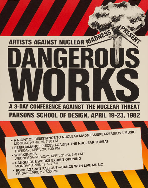 Artists Against Nuclear Madness Present, Dangerous Works, mushroom cloud Parsons School of Design