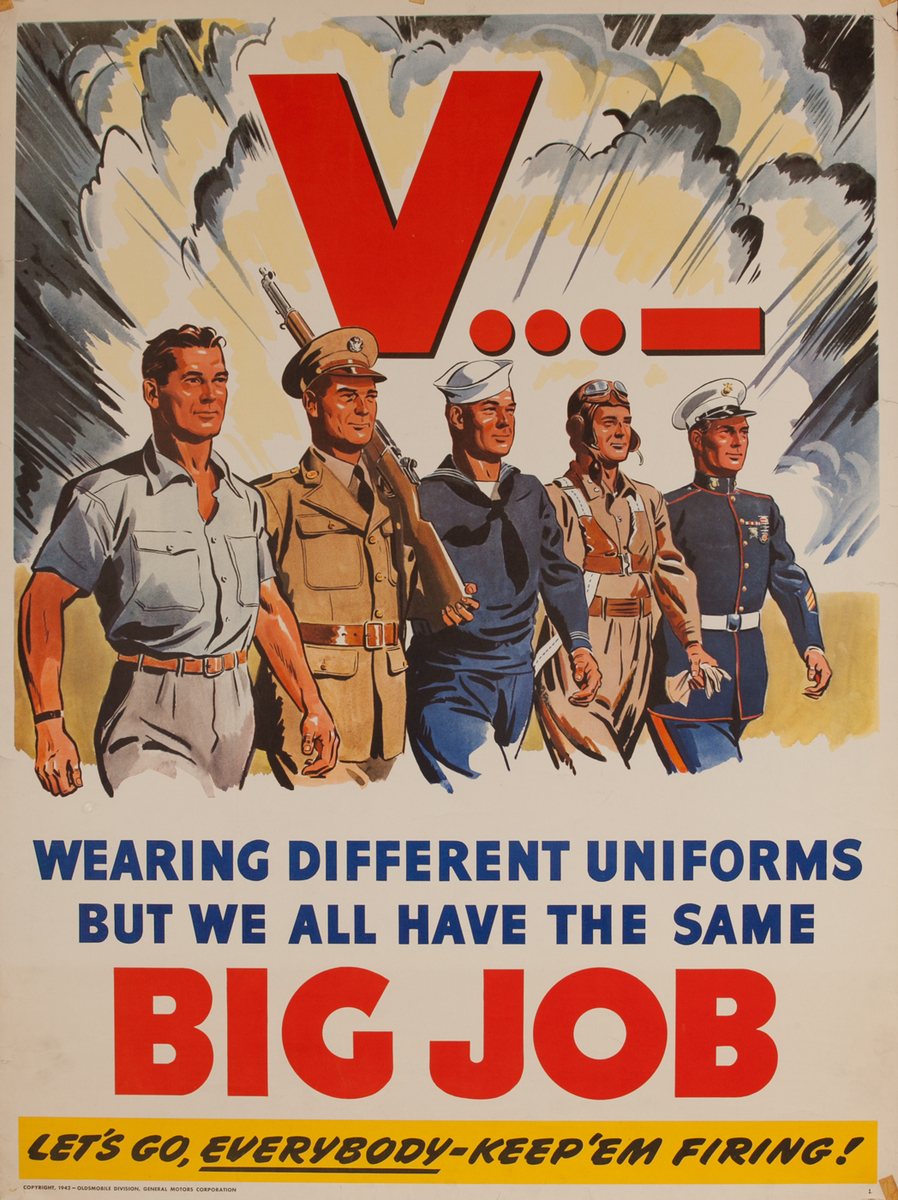 Wearing Different Uniforms But We All Have The Same Big Job, WWII Oldsmobile Poster