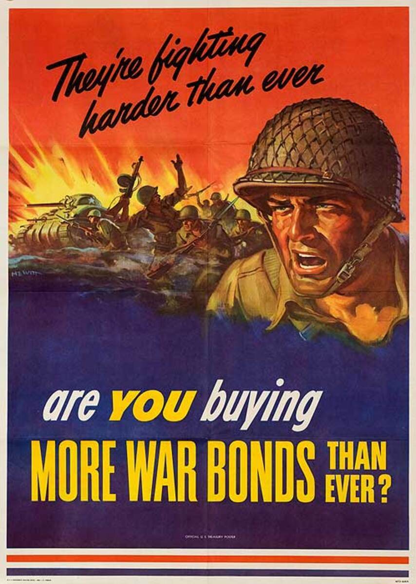 Are You Buying More War Bonds Than Ever? Original American WWII Bond Poster, large size