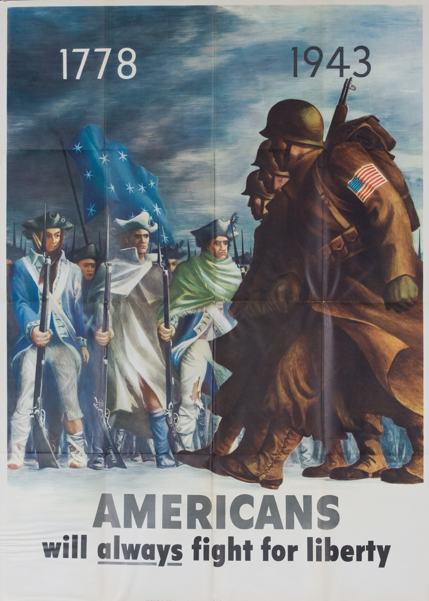 1778 1943 Americans Will Always Fight for Liberty, extra large size