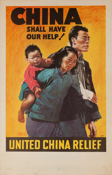China Shall Have Our Help, United China Relief Original WWI Poster, large size size