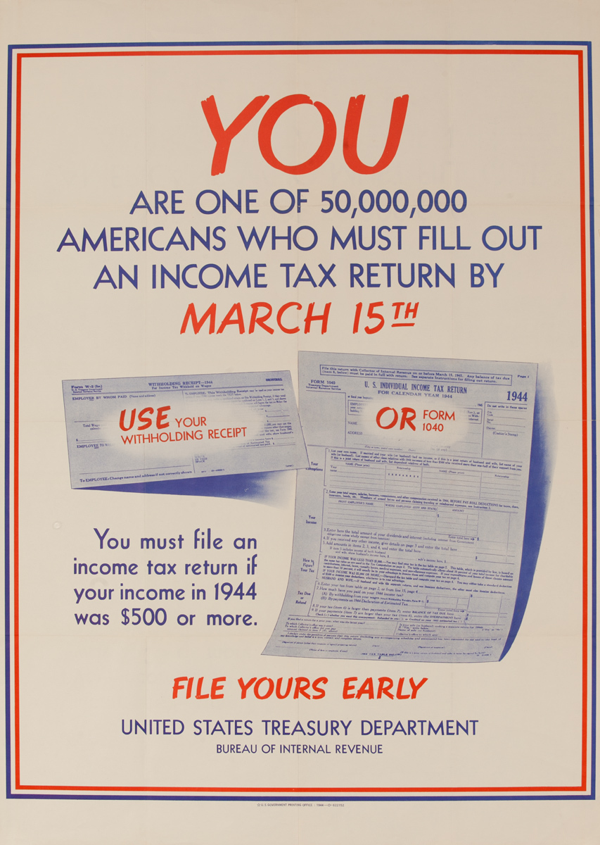 You Are One of 50,000,000 Americans, Original American WWII Tax Poster w/graphics, large size