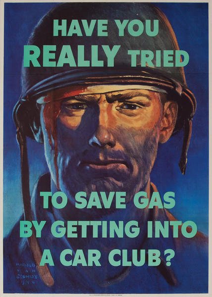 Have You Really Tried to Save Gas Original WWII Poster, large size