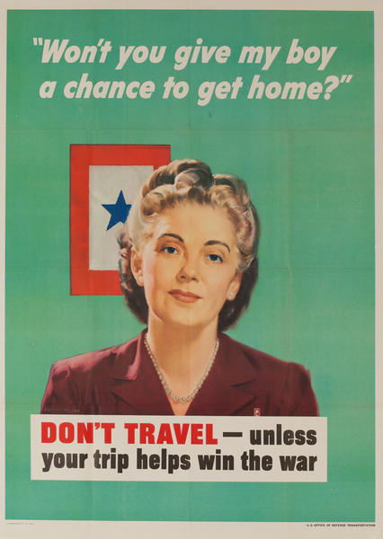 Don't Travel - Unless your trip helps win the war,  Original WWII Poster, larrge size