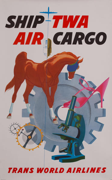Ship TWA Air Cargo, Trans World Airlines Poster