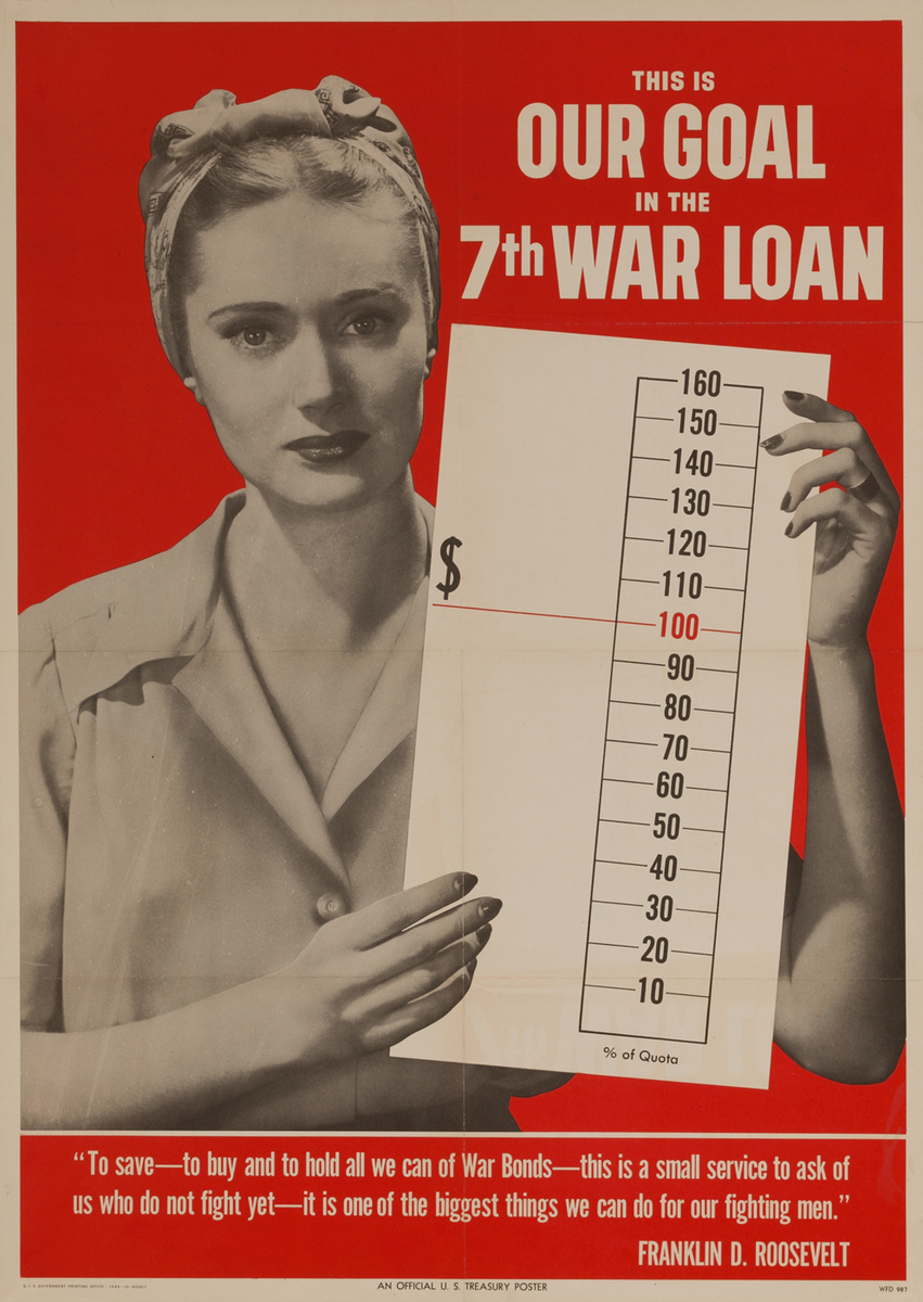 This is Our Goal  in the 7th Warr Loan, WWII Bond Poster