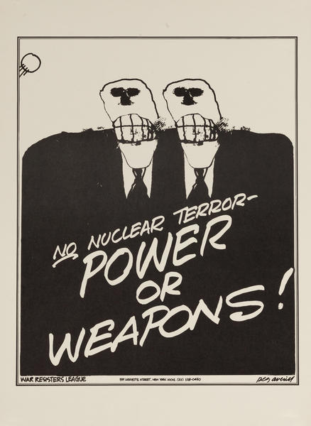 No Nuclear Terror- Power or Weapons! Protest Poster