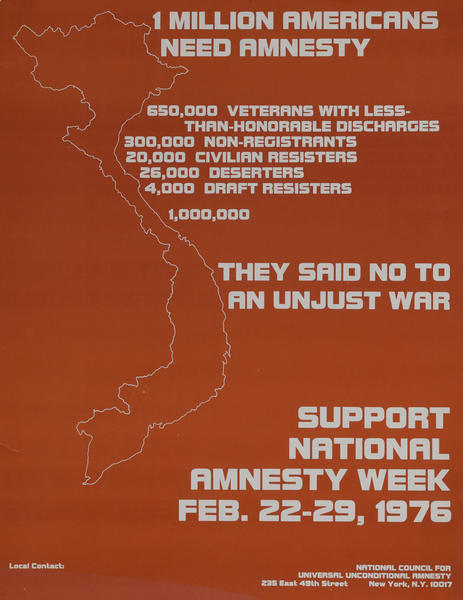 1 Million Americans Need Amnesty, They Said No to an Unjust War, Support National Amnesty Week, 1976, anti-Vietnam War Protest Poster