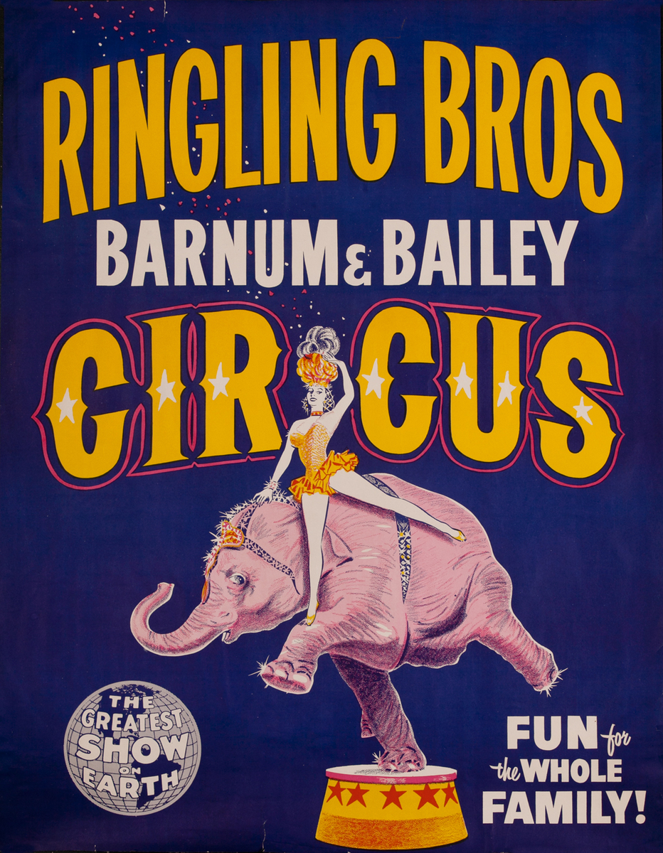 Ringling Bros, Barnum & Bailey, Fun For the Whole Family, Elephant