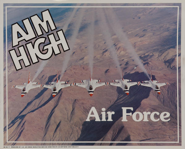 Aim High Air  Recruiting Poster