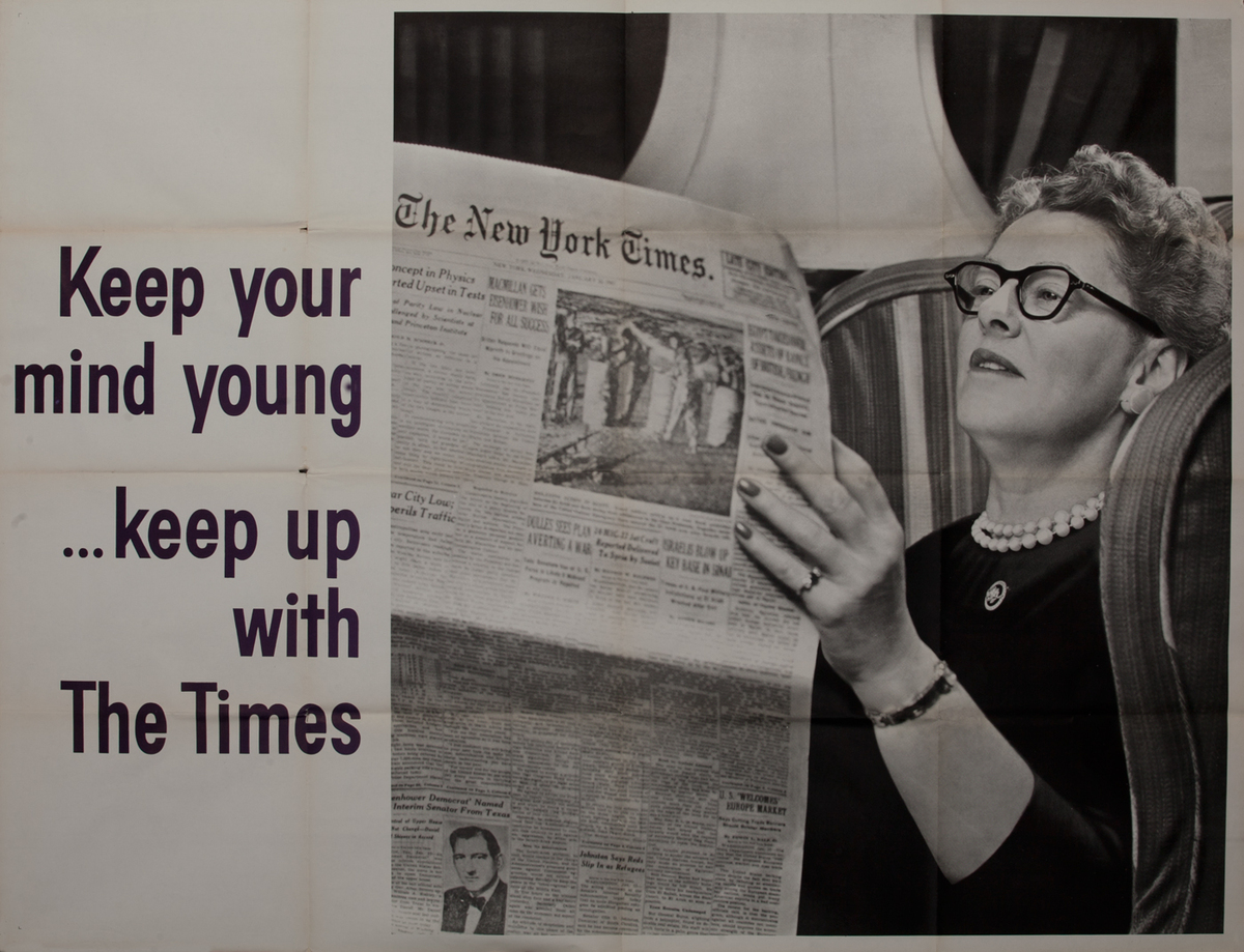 New York Times Advertisng Poster, Keep your mind young,. keep up with The Times
