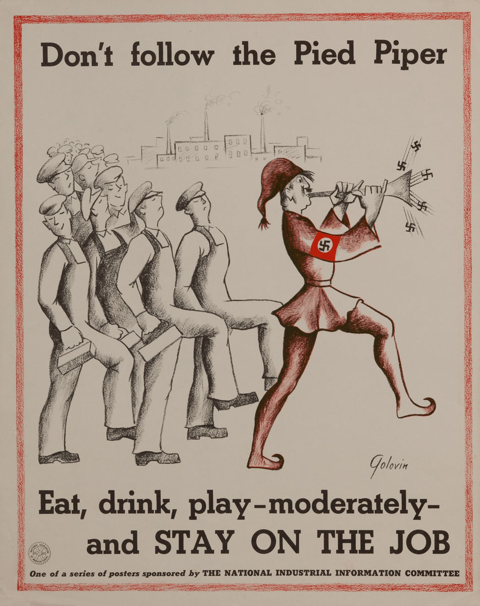 Don't Follow the Pied Piper, Eat, drink, play- moderately- and STAY ON THE JOB
