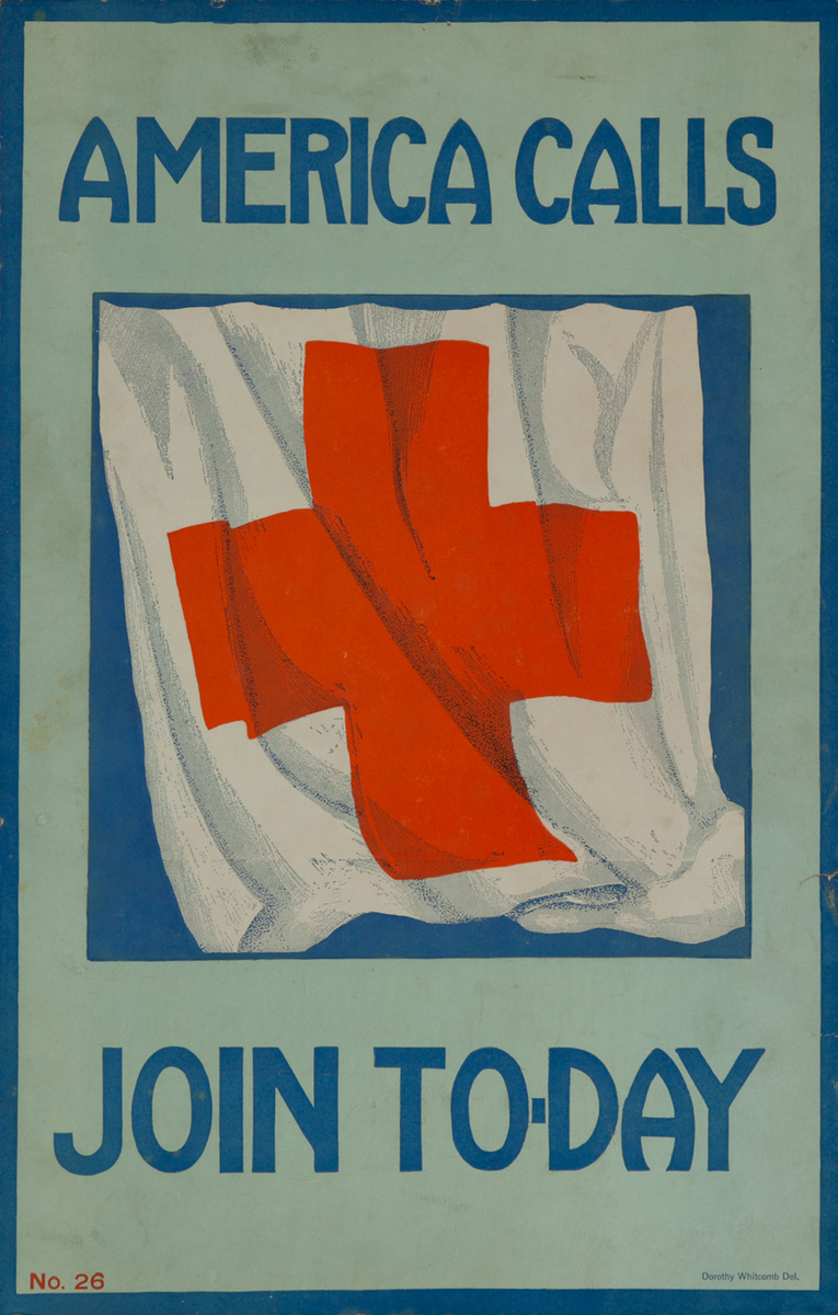 American Calls Join To-Day WWI Red Cross Poster