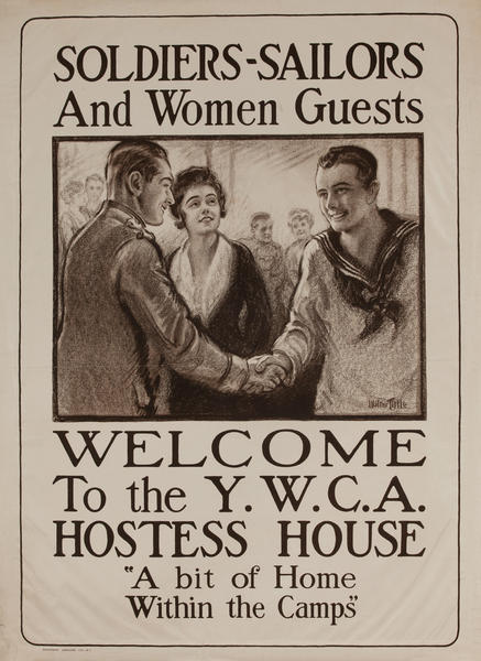 Soldiers Sailors and Women Guests - Welcome to the YWCA Hostess House