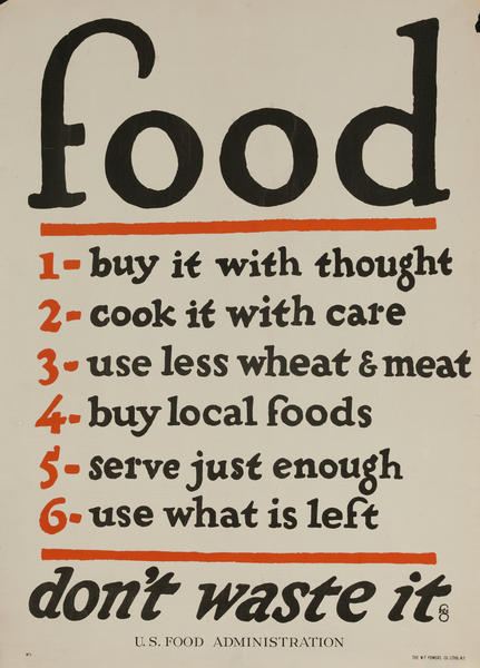 food, don't waste it - WWI U S Food Administration Poster