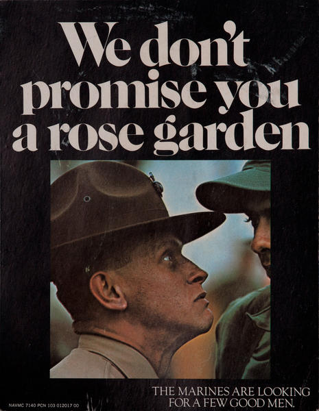 We Don't Promise You a Rose Garden, The Marines are Looking For a Few Good Men, Original Vietnam War Era Recruiting Poster