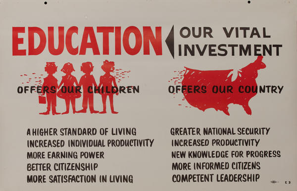 Education Our Vital Investment - John F Kennedy Presidential Campaign Chart
