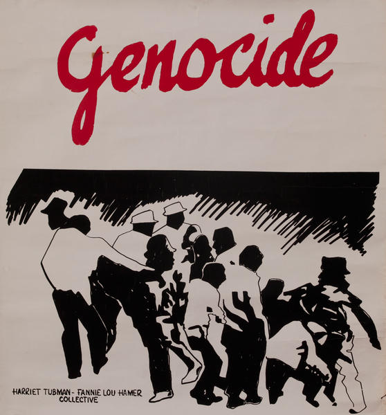 Genocide <br> Harriet Tubman - Fannie Lou Hamer Collective poster
