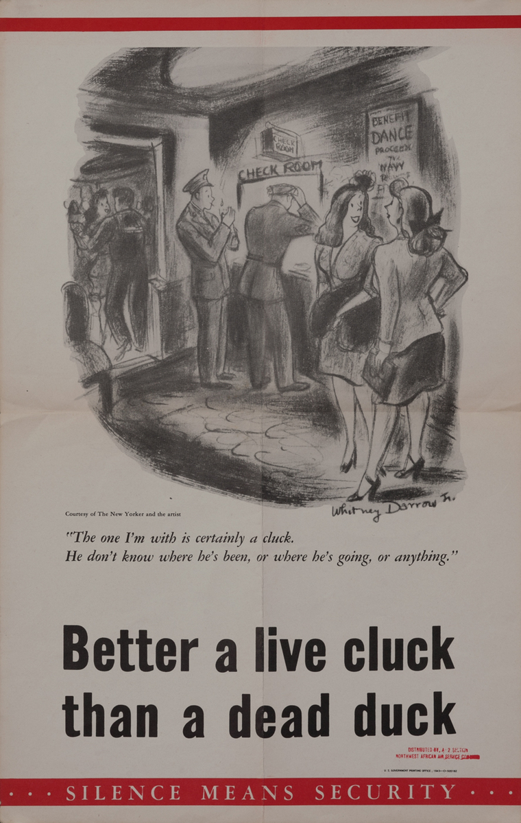 Better a live cluck than a dead duck. Silence Means Security - WWII Careless Talk Poster