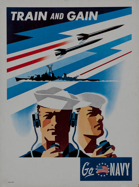 Train and Gain, Go Navy - Vietnam War Recruiting sign