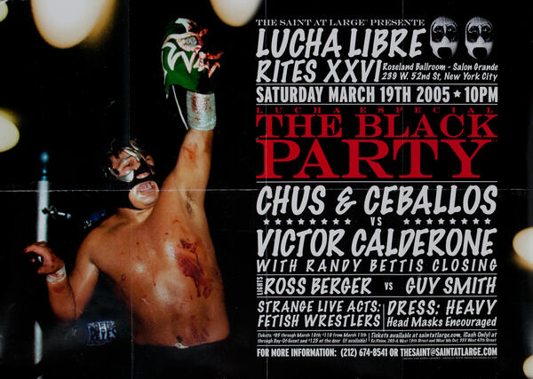 Rites XXVI Lucha Libre The Black Party The Saint at Large - Gay Nightclub Poster