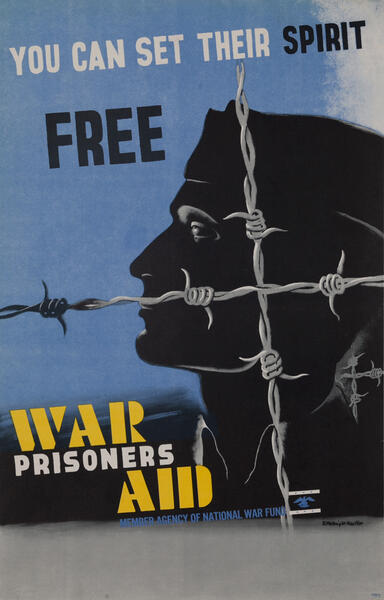 You Can Set Their Spirit Free - War Prisoners Aid Poster