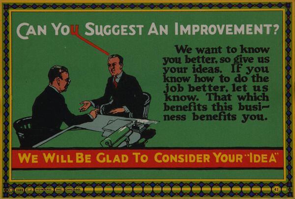 C J Howard Work Incentive Card #41 - Can You Suggest an Improvement? Glad to Consider Your