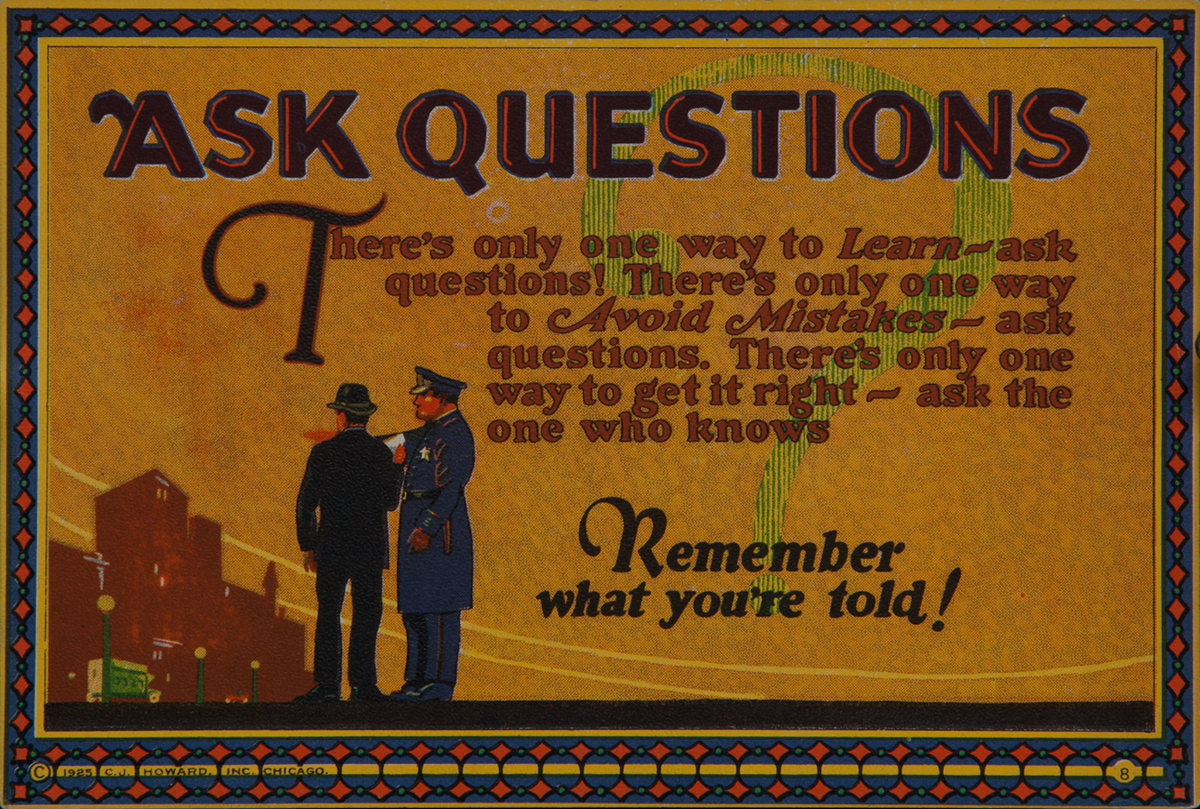 C J Howard Work Incentive Card #8 - Ask Questions, Remember what you're told!