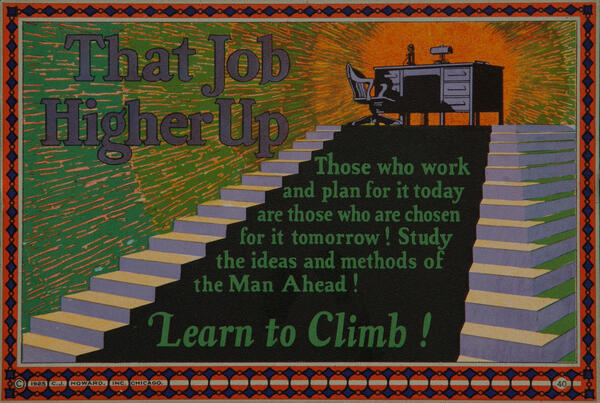 C J Howard Work Incentive Card #40 - That Job Higher Up, Learn to Climb!