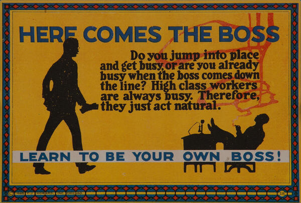 C J Howard Work Incentive Card #18 - Here Comes the Boss, Learn to be your own boss.