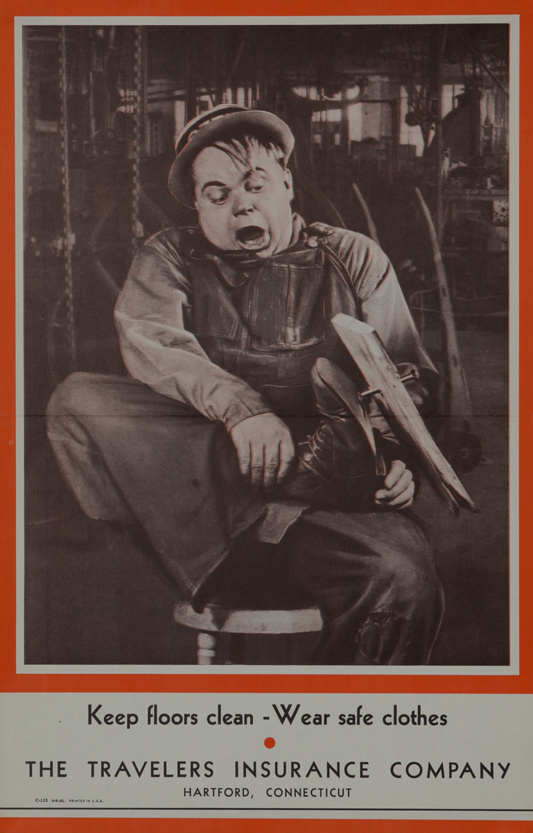 Keep Floors Clean Wear Safe Clothers- Fatty Arbuckle Travelers Insurance Company Safety Poster
