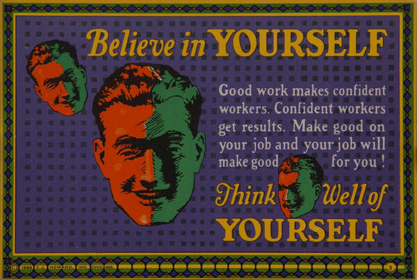C J Howard Work Incentive Card #3 - Believe in Yourself, Think well of yourself