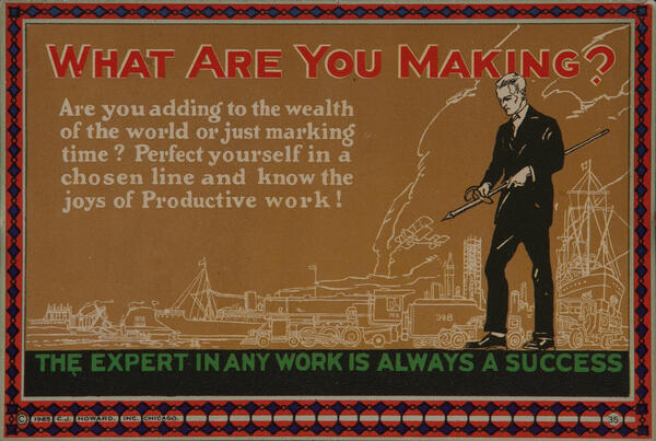 C J Howard Work Incentive Card #35 - What are you making? The expert in any work is always a success