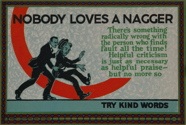 C J Howard Work Incentive Card #24 - Nobody Likes A Nagger, Try kind words