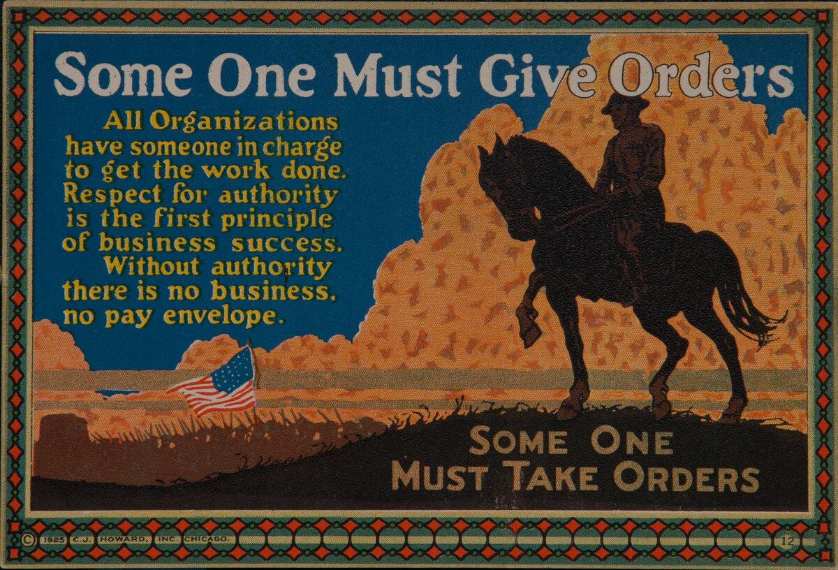 C J Howard Work Incentive Card #12 - Someone Must Give Orders, Somone must take orders