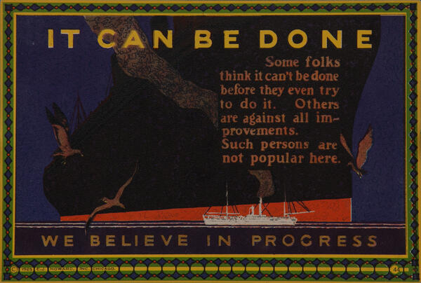 C J Howard Work Incentive Card #44 - It Can Be Done, We believe in progress