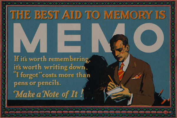 C J Howard Work Incentive Card #16 - The Best Aid to Memory is Memo, Make note of it