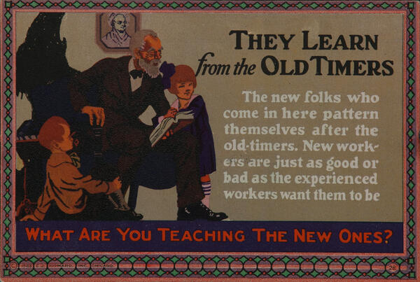 C J Howard Work Incentive Card #28 - They Learn from the Old Timers, What are you teaching th enew ones?