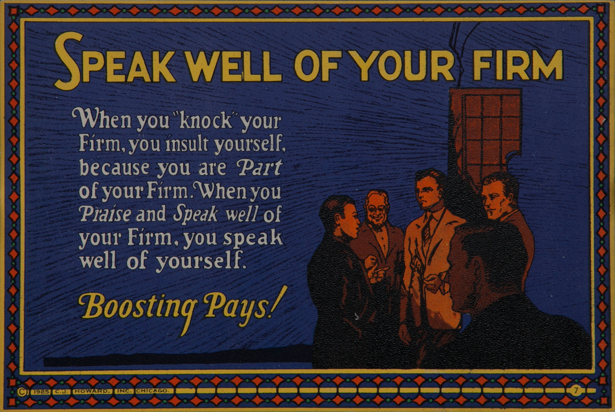 C J Howard Work Incentive Card #7, Speak Well of Your Firm, Boosting Pays