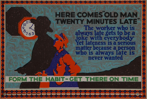 C J Howard Work Incentive Card #36 - Here Comes the Old Man Twenty Minutes Late, Form the habit - Get there on time