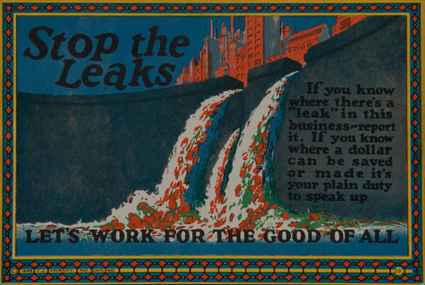 C J Howard Work Incentive Card #19 - Stop the Leaks, Let's work for the good of all