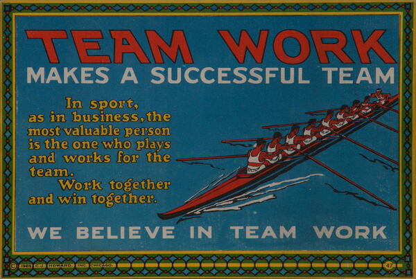 C J Howard Work Incentive Card #47 - Team Work maks a Successful Team, We believe in team work