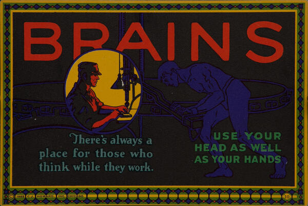 C J Howard Work Incentive Card #10 - Brains, Use your head as well as your hands