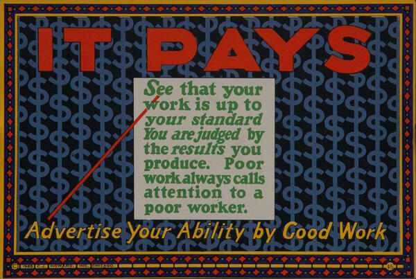 C J Howard Work Incentive Card #45 - It Pays, Advertise your ability by good work