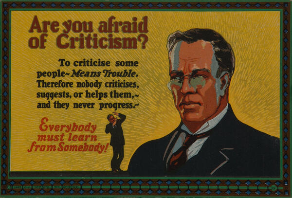 C J Howard Work Incentive Card #39 - Are You Afraid of Criticism? Everybody must learn from somebody