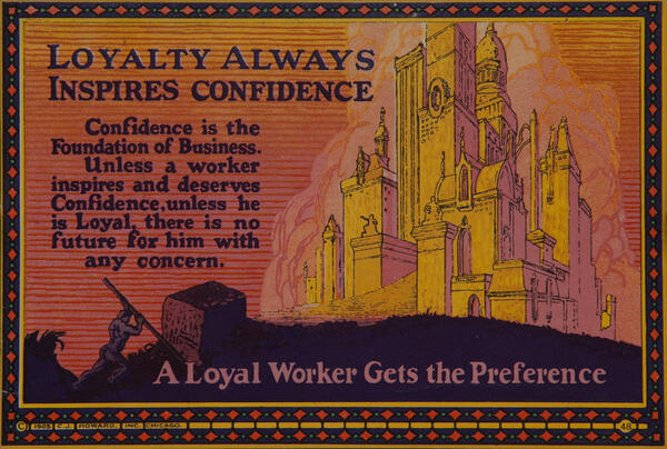 C J Howard Work Incentive Card #48 - Loyalty Always Inspires Confidence, A loyal worker gets the preference