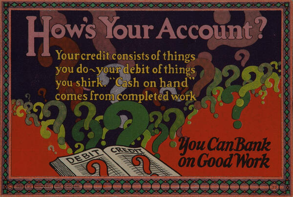 C J Howard Work Incentive Card #23 - How's Your Account, You can bank on good work